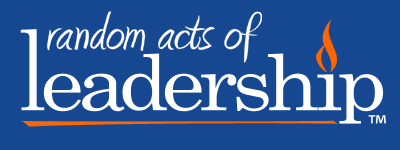 Random Acts Of Leadership - Everyday Leadership